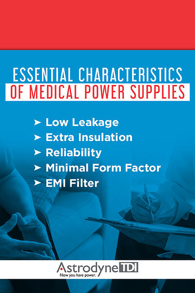 Essential Characteristics of Medical Power Supplies