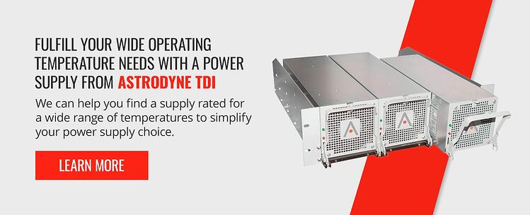 Fulfill your wide operating temperature needs with a power supply from Astrodyne TDI