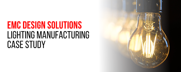 EMC Design Solutions Lighting Manufacturing Case Study